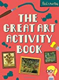 The Great Art Activity Book (National Gallery Paul Thurlby)