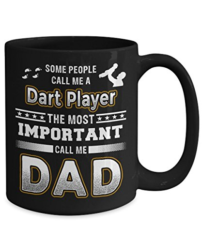 Some Call Me Dart Player Coffee Mug The Most Important Call Me Dad 11oz 15oz Tea Cup Father's Gifts
