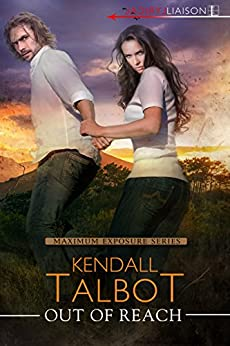 Out of Reach by Kendall Talbot