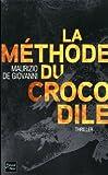 """Afficher """"La méthode du crocodile"""""""