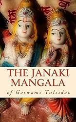 The Janaki Mangala of Goswami Tulsidas