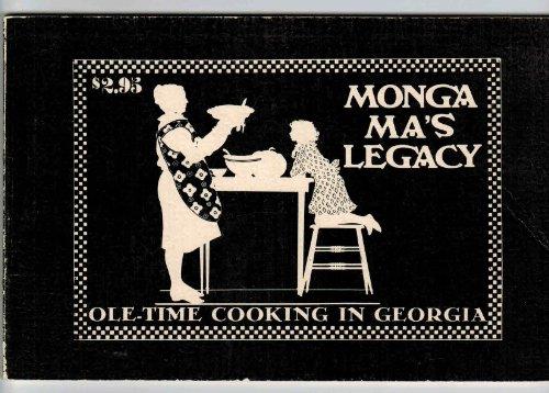 Monga Ma's legacy: Ole-time cooking in Georgia