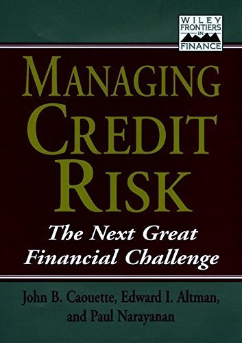 Managing Credit Risk: The Next Great Financial Challenge (Frontiers in Finance Series) by Caouette, John B., Altman, Edward I., Narayanan, Paul (November 3, 1998) Hardcover