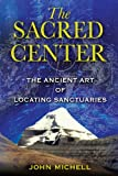 The Sacred Center, John F. Michell, 1594772843