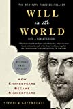 img - for Will in the World: How Shakespeare Became Shakespeare (Anniversary Edition) book / textbook / text book