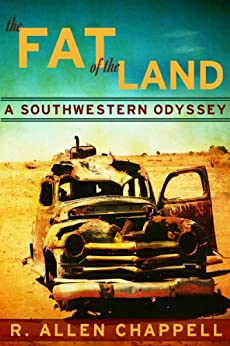 The Fat of The Land by [Chappell, R. Allen]