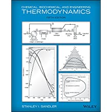 Chemical, Biochemical, and Engineering Thermodynamics, 5th Edition