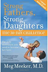Strong Fathers, Strong Daughters: The 30-Day Challenge Paperback