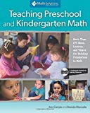 Teaching Preschool and Kindergarten Math: More Than 175 Ideas, Lessons, and Videos for Building Foundations in Math, A Multimedia Professional Learning Resource by Ann Carlyle (2012-04-15)