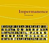 Impermanence, David Hodge and Hi-Jin Kang Hodge, 1559393076