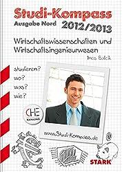 Ines Balcik: Studi-Kompass Wirtschaftwissenschaften und Wirtschaftsingenieurwesen - Ausgabe Nord