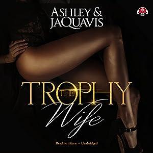 The Trophy Wife Audiobook