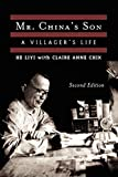 Mr. China's Son: A Villager's Life