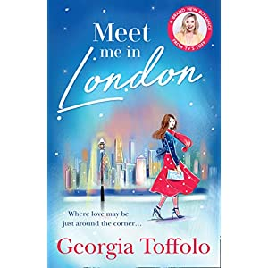 Meet Me in London: Sunday Times Top 20 Bestseller. The sparkling new and bestselling romance for 2020.
