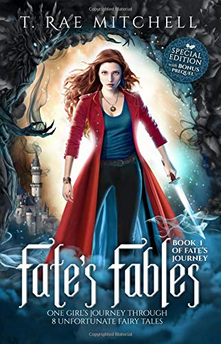 Read Online Fate's Fables: One Girl's Journey Through 8 Unfortunate Fairy Tales pdf