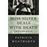 Miss Silver Deals with Death (The Miss Silver Mysteries Book 6)