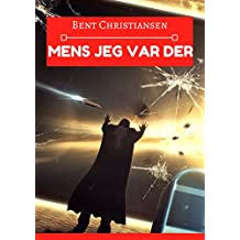 Mens jeg var der (Norwegian Edition)