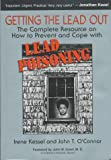 img - for Getting The Lead Out by Kessel Irene O'connor John T. (1997-03-21) Hardcover book / textbook / text book