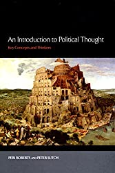 An Introduction to Political Thought: Key Concepts and Thinkers
