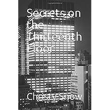 Secrets on the Thirteenth Floor