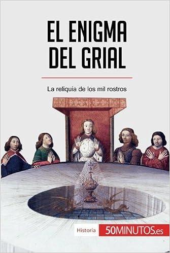 El enigma del grial: La reliquia de los mil rostros (Historia)