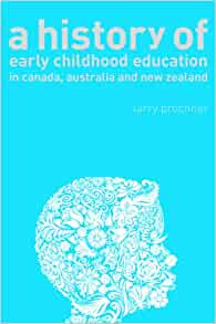 A History of Early Childhood Education in Canada