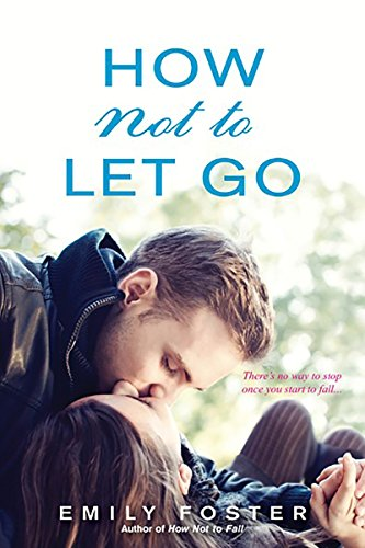 Cover of How Not to Let Go (The Belhaven Series)
