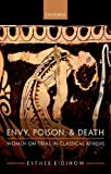 #5: Envy, Poison, Death: Women on Trial in Classical Athens