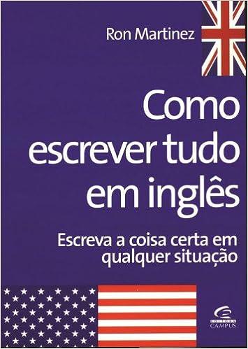 Como Escrever Tudo em Inglês Em Portuguese do Brasil: Amazon ...