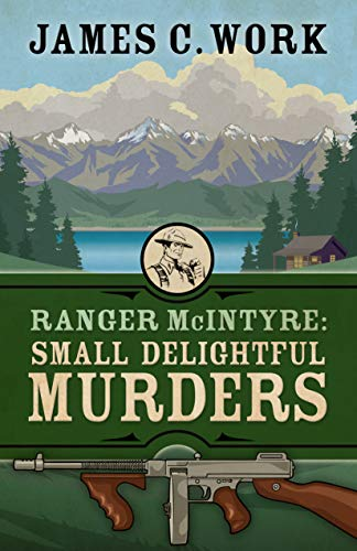 Image of Ranger McIntyre: Small Delightful Murders