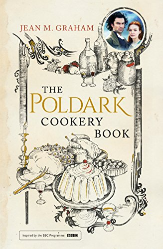 The Poldark Cookery Book by Jean M. Graham