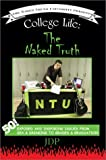 img - for College Life: The Naked Truth: 50! Exposed and Inspiring Issues from Sex & Drinking to Grades & Graduation by JDP JDP (2002-06-10) Paperback book / textbook / text book