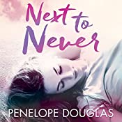 Next to Never: Fall Away, Book 4.5 | Penelope Douglas