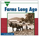 Farms Long Ago (Let's See Library - Farms)