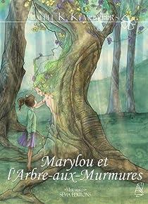 Marylou et l'arbre-aux-murmures par Kempeneers