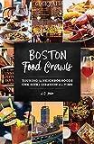 Boston Food Crawls: Touring the Neighborhoods One