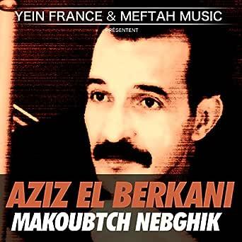 EL MP3 AZIZ TÉLÉCHARGER BERKANI