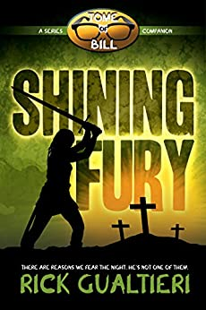 Shining Fury: from the Tome of Bill Series by [Gualtieri, Rick]