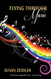 Flying Through Music, Susan Zeidler, 1600477321