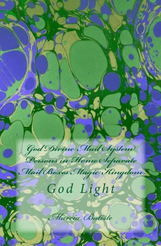 Download God Divine Mail System Persons in Home Separate Mail Boxes Magic Kingdom: God Light ebook