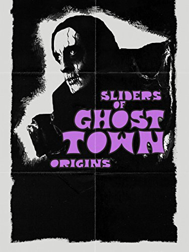 Sliders of Ghost Town -