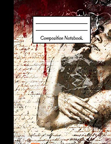 (Composition Notebook: Gothic, Blood, Women, Large Notebook to Write in ~ 8.5