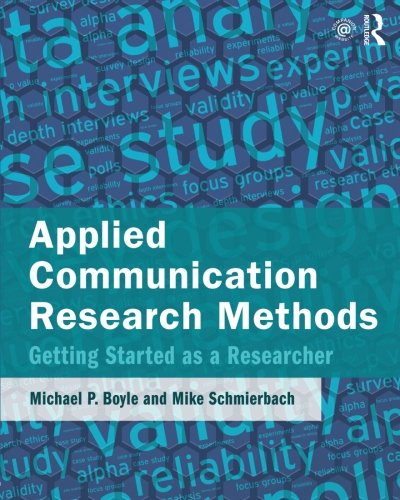 Applied Communication Research Methods  Getting Started As A Researcher
