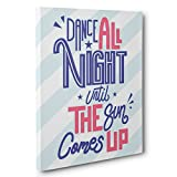 Dance All Light Motivational Quote White CANVAS Wall Art Home Décor