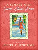A Summer with Great-Aunt Rose