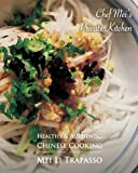 private chef - Authentic & Healthy Chinese Cooking: Chef Mei's Private Kitchen (Volume 1)