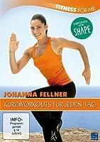 Johanna Fellner - Fitness for me - Kurzworkouts f�r jeden Tag