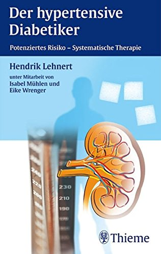 Der hypertensive Diabetiker: Potensiertes risiko - Sytematische Therapie