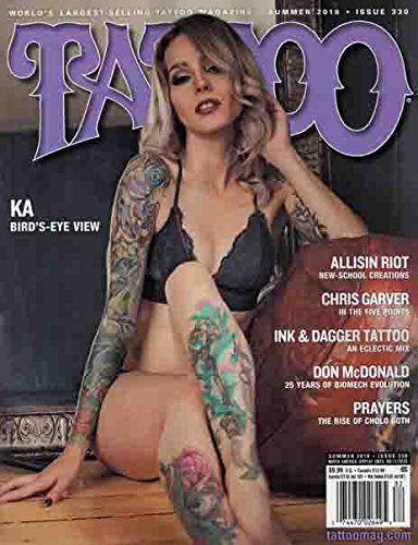 TATTOO Magazine Summer 2018 Issue 330 KA Cover, Allison Riot, Chris Garver, Don McDonald