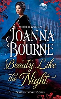 Beauty Like the Night (The Spymaster Series) by [Bourne, Joanna]